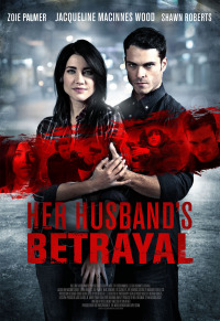 Her Husband&#39s Betrayal (2013)