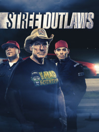 Street Outlaws Season 10 (2017)