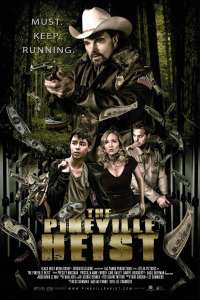 The Pineville Heist (2016)