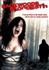 Backwoods Bloodbath (2007)