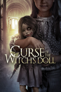 Curse of the Witch&#39s Doll (2018)