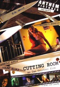 Cutting Room (2006)