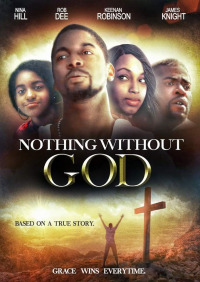 Nothing Without GOD (2016)