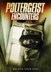 Poltergeist Encounters (2016)