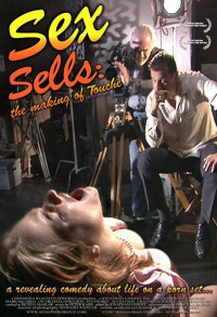 Sex Sells: The Making of &#39Touché&#39 (2005)
