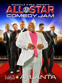Shaquille O&#39Neal Presents: All Star Comedy Jam - Live from Atlanta (2013)
