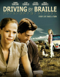 Driving by Braille (2011)