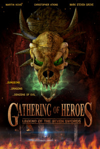Gathering of Heroes: Legend of the Seven Swords (2018)