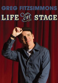 Greg Fitzsimmons: Life on Stage (2013)