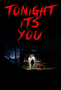 Tonight It&#39s You (2016)
