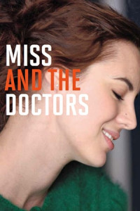 Miss and the Doctors (2013)