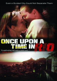 Once Upon a Time in Rio (2008)