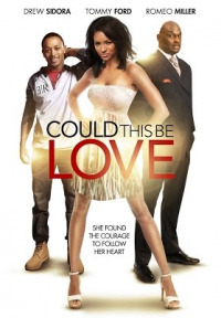 Could This Be Love (2014)