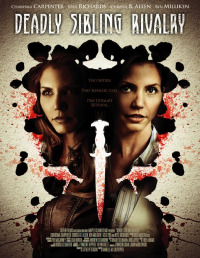 Deadly Sibling Rivalry (2011)
