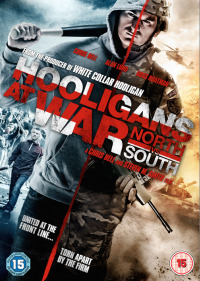 Hooligans at War: North vs. South (2015)