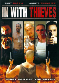 In with Thieves (2008)