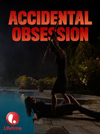 Accidental Obsession (2015)
