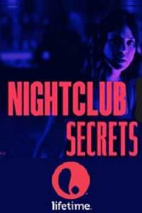 Nightclub Secrets (2018)