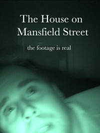 The House on Mansfield Street (2018)