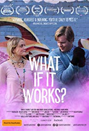 What If It Works? (2017)