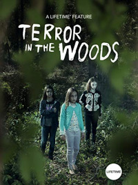 Terror in the Woods (2018)