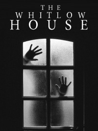The Whitlow House (2018)