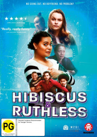 Hibiscus & Ruthless (2018)