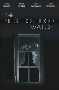 The Neighborhood Watch (2018)