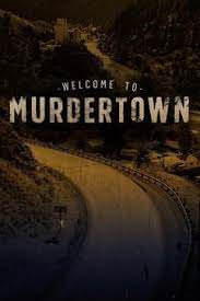 Welcome To Murdertown Season 1 (2018)