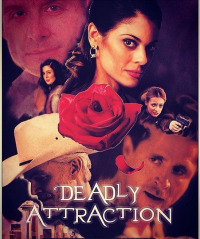 Deadly Attraction (2017)