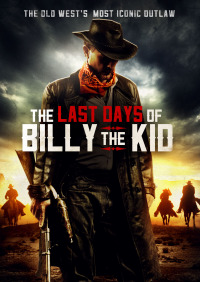 The Last Days of Billy the Kid (2017)
